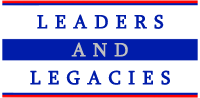Leaders and Legacies
